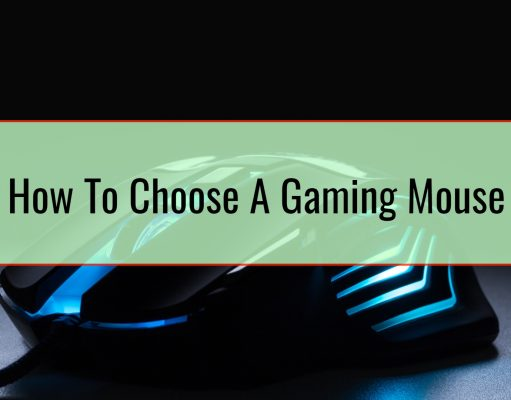 How To Choose A Gaming Mouse