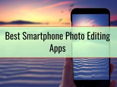 Best Smartphone Photo Editing Apps