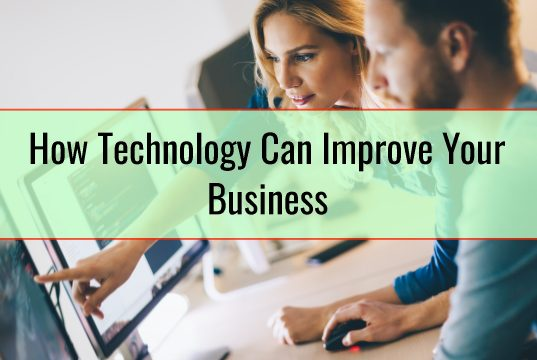 How Technology Can Improve Your Business