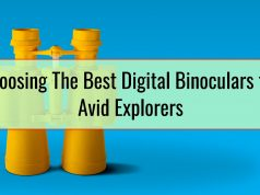 Choosing The Best Digital Binoculars for Avid Explorers
